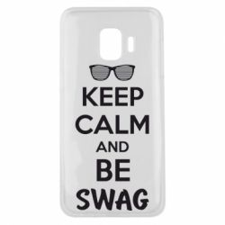 Чехол для Samsung J2 Core KEEP CALM and BE SWAG - FatLine