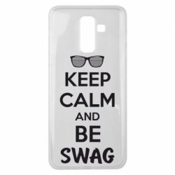 Чехол для Samsung J8 2018 KEEP CALM and BE SWAG - FatLine