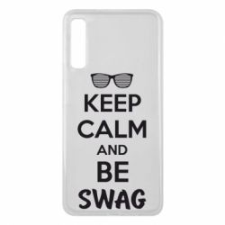 Чехол для Samsung A7 2018 KEEP CALM and BE SWAG - FatLine