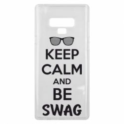 Чехол для Samsung Note 9 KEEP CALM and BE SWAG - FatLine