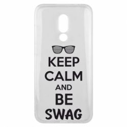 Чехол для Meizu 16x KEEP CALM and BE SWAG - FatLine