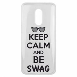 Чехол для Meizu 16 plus KEEP CALM and BE SWAG - FatLine
