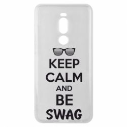 Чехол для Meizu Note 8 KEEP CALM and BE SWAG - FatLine