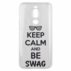 Чехол для Meizu X8 KEEP CALM and BE SWAG - FatLine