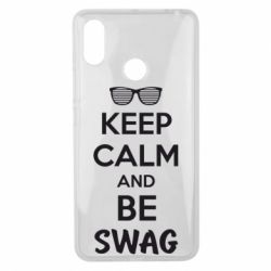 Чехол для Xiaomi Mi Max 3 KEEP CALM and BE SWAG - FatLine