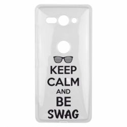 Чехол для Sony Xperia XZ2 Compact KEEP CALM and BE SWAG - FatLine