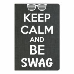 Блокнот А5 KEEP CALM and BE SWAG - FatLine
