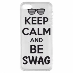 Чехол для iPhone5/5S/SE KEEP CALM and BE SWAG - FatLine