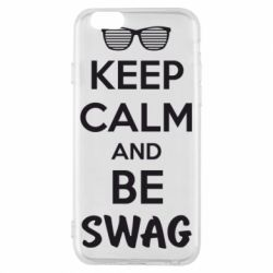 Чехол для iPhone 6/6S KEEP CALM and BE SWAG - FatLine