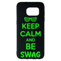 Чехол для Samsung S7 EDGE KEEP CALM and BE SWAG - FatLine