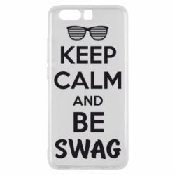Чехол для Huawei P10 KEEP CALM and BE SWAG - FatLine