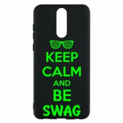 Чехол для Huawei Mate 10 Lite KEEP CALM and BE SWAG - FatLine