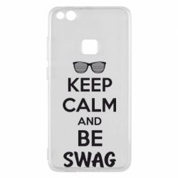 Чехол для Huawei P10 Lite KEEP CALM and BE SWAG - FatLine
