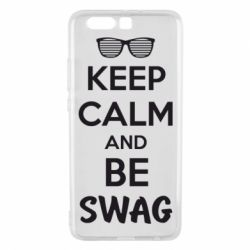 Чехол для Huawei P10 Plus KEEP CALM and BE SWAG - FatLine
