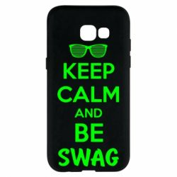 Чехол для Samsung A5 2017 KEEP CALM and BE SWAG - FatLine