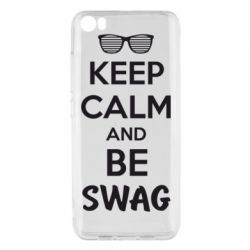 Чехол для Xiaomi Xiaomi Mi5/Mi5 Pro KEEP CALM and BE SWAG - FatLine