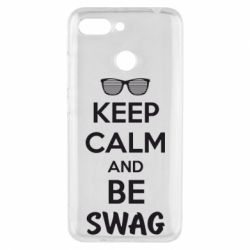 Чехол для Xiaomi Redmi 6 KEEP CALM and BE SWAG - FatLine
