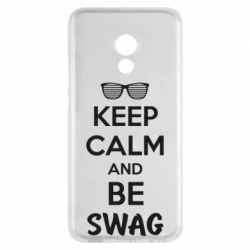 Чехол для Meizu Pro 6 KEEP CALM and BE SWAG - FatLine