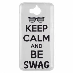 Чехол для Huawei Y5 2017 KEEP CALM and BE SWAG - FatLine
