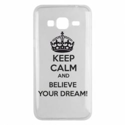 Чохол для Samsung J3 2016 KEEP CALM and BELIVE YOUR DREAM