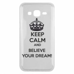 Чохол для Samsung J5 2015 KEEP CALM and BELIVE YOUR DREAM