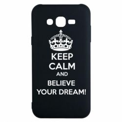 Чохол для Samsung J7 2015 KEEP CALM and BELIVE YOUR DREAM