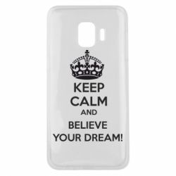 Чохол для Samsung J2 Core KEEP CALM and BELIVE YOUR DREAM