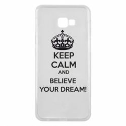 Чохол для Samsung J4 Plus 2018 KEEP CALM and BELIVE YOUR DREAM
