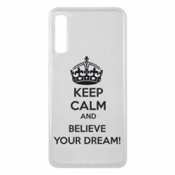 Чохол для Samsung A7 2018 KEEP CALM and BELIVE YOUR DREAM