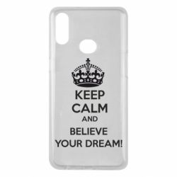 Чохол для Samsung A10s KEEP CALM and BELIVE YOUR DREAM