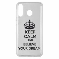 Чохол для Samsung M30 KEEP CALM and BELIVE YOUR DREAM