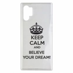 Чохол для Samsung Note 10 Plus KEEP CALM and BELIVE YOUR DREAM