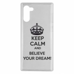 Чохол для Samsung Note 10 KEEP CALM and BELIVE YOUR DREAM