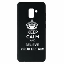 Чохол для Samsung A8+ 2018 KEEP CALM and BELIVE YOUR DREAM