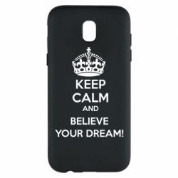 Чохол для Samsung J5 2017 KEEP CALM and BELIVE YOUR DREAM