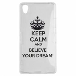 Чехол для Sony Xperia Z1 KEEP CALM and BELIVE YOUR DREAM - FatLine