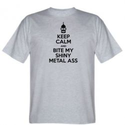 Футболка Keep Calm and Bite my shiny metal ass