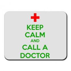 Коврик для мыши KEEP CALM and CALL A DOCTOR - FatLine