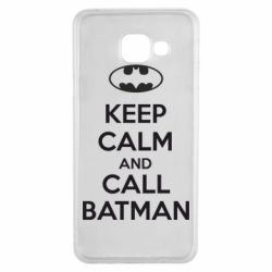 Чехол для Samsung A3 2016 KEEP CALM and CALL BATMAN