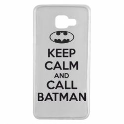 Чехол для Samsung A7 2016 KEEP CALM and CALL BATMAN