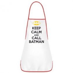 Фартук KEEP CALM and CALL BATMAN