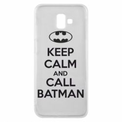 Чехол для Samsung J6 Plus 2018 KEEP CALM and CALL BATMAN