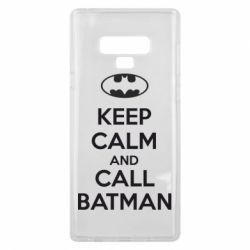 Чехол для Samsung Note 9 KEEP CALM and CALL BATMAN