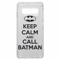 Чехол для Samsung S10+ KEEP CALM and CALL BATMAN
