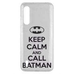 Чехол для Xiaomi Mi9 Lite KEEP CALM and CALL BATMAN