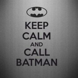 Наклейка KEEP CALM and CALL BATMAN