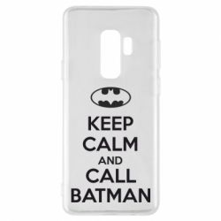 Чехол для Samsung S9+ KEEP CALM and CALL BATMAN