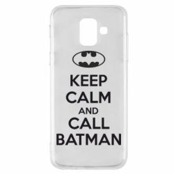 Чехол для Samsung A6 2018 KEEP CALM and CALL BATMAN