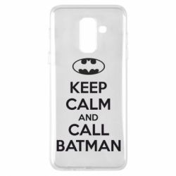 Чехол для Samsung A6+ 2018 KEEP CALM and CALL BATMAN