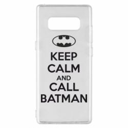 Чехол для Samsung Note 8 KEEP CALM and CALL BATMAN
